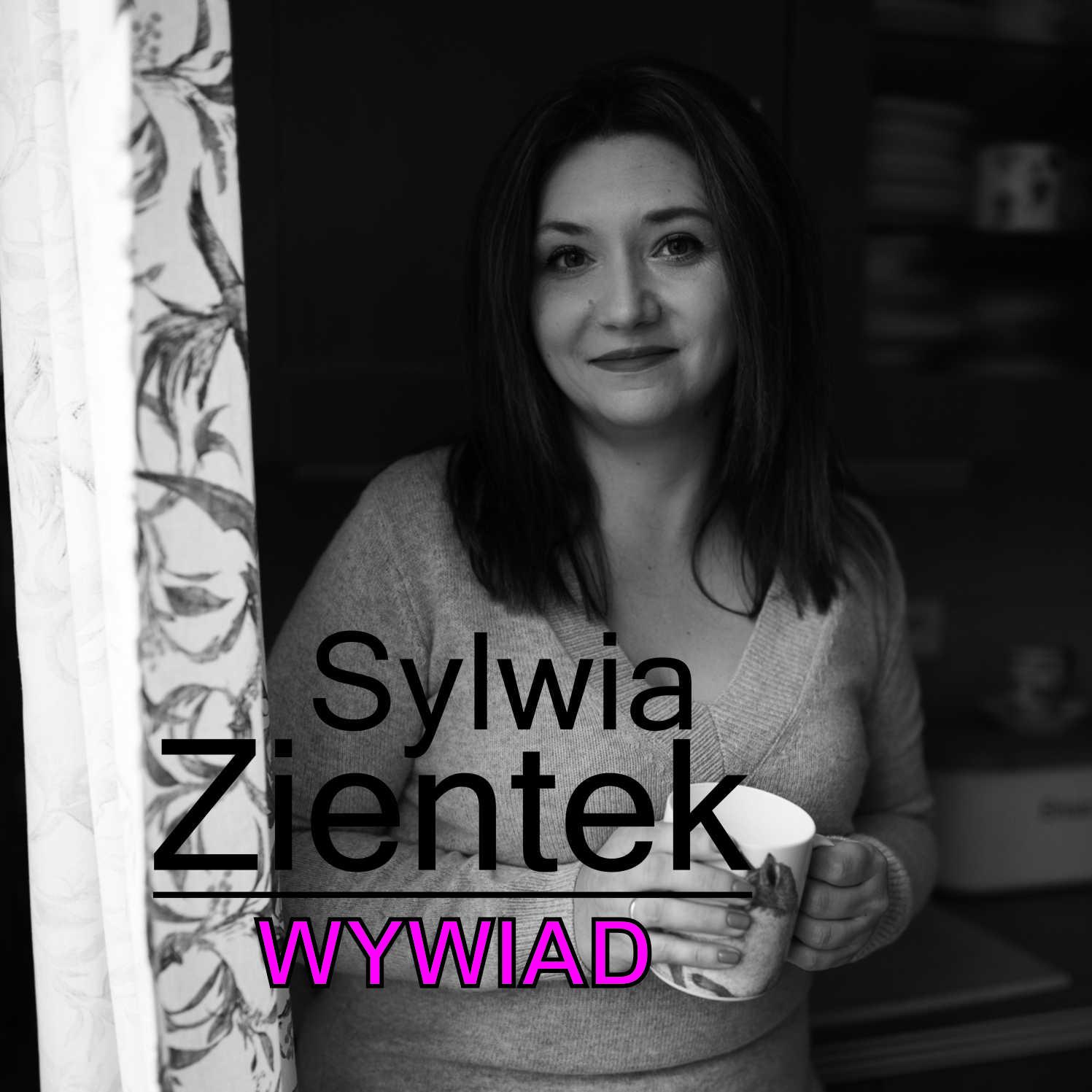 0000Sylwia Zientek wywiad